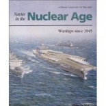 NAVIES IN THE NUCLEAR AGE, Warships since 1945.
